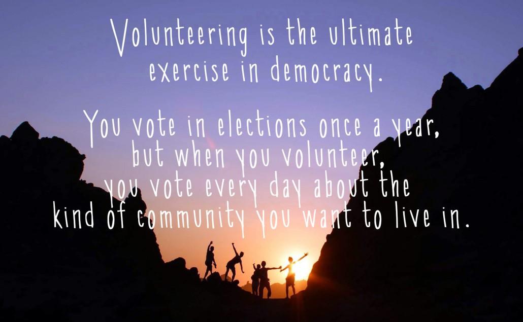 volunteering democratic community quote